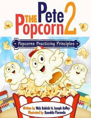 Pete the Popcorn 2: Popcorns Practicing Principles