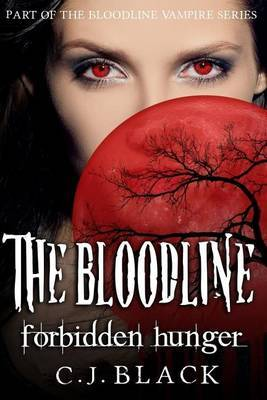 The Bloodline: Forbidden Hunger Large Print