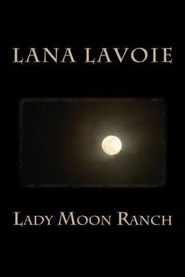 Lady Moon Ranch