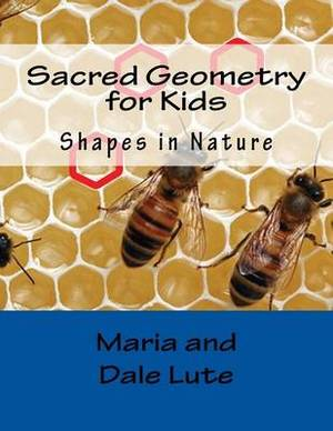 Sacred Geometry for Kids: Shapes in Nature