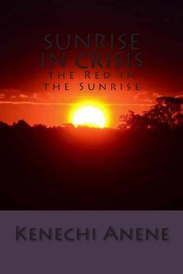 Sunrise in Crisis: The Red in the Sunrise