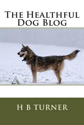 The Healthful Dog Blog