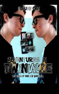 Adventures in Twinville: Volume One