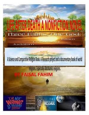 Life After Death a Nonfiction Novel