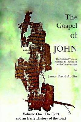 The Gospel of John - Volume One