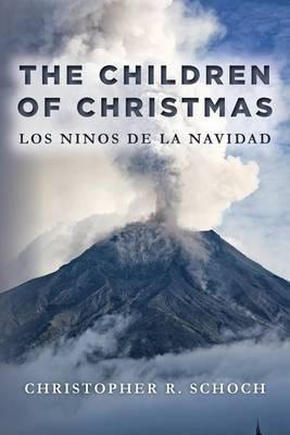 The Children of Christmas: Los Ninos de La Navidad
