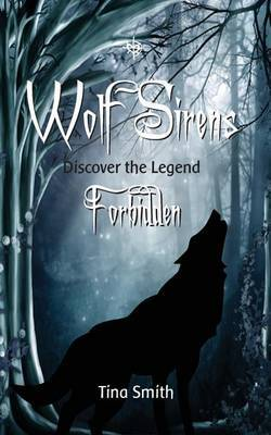 Wolf Sirens Forbidden: Discover the Legend