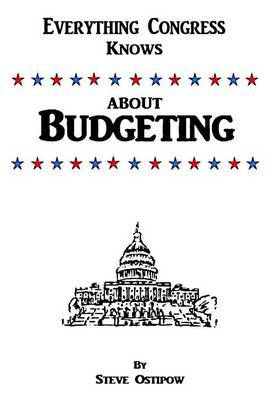 Everything Congress Knows about Budgeting