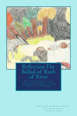Reflection: The Ballad of Rush of River