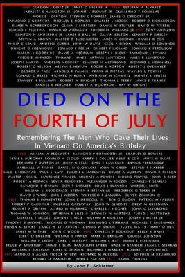 Died on the Fourth of July: Remembering the Men Who Gave Their Lives in Vietnam on America's Birthday