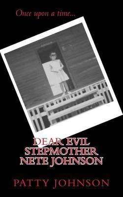 Dear Evil Stepmother Nete Johnson