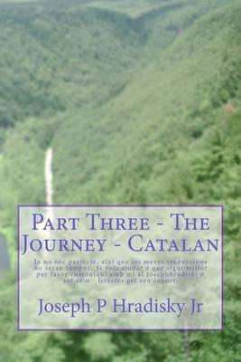 Part Three - The Journey - Catalan