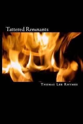 Tattered Remnants