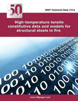 High-Temperature Tensile Constitutive Data and Models for Structural Steels in Fire