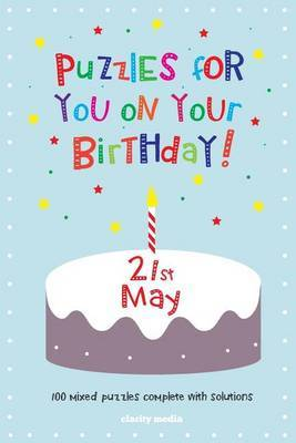 Puzzles for You on Your Birthday - 21st May