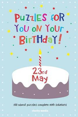 Puzzles for You on Your Birthday - 23rd May