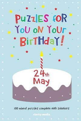 Puzzles for You on Your Birthday - 24th May