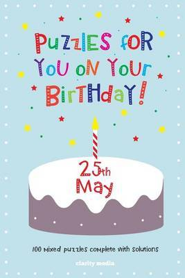 Puzzles for You on Your Birthday - 25th May