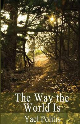 The Way the World Is: Book 2 of the Olivia Series