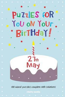 Puzzles for You on Your Birthday - 27th May