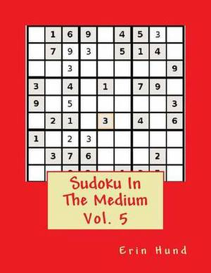 Sudoku in the Medium Vol. 5