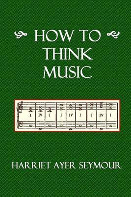 How to Think Music