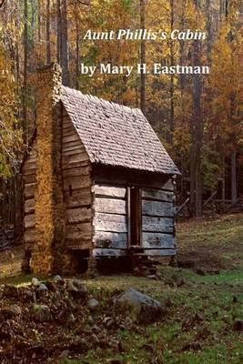 Aunt Phillis's Cabin