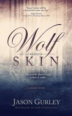 Wolf Skin (a Short Story)