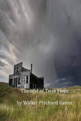 The Idyl of Twin Fires
