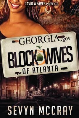 The Block Wives of Atlanta