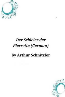 Der Schleier Der Pierrette (German)