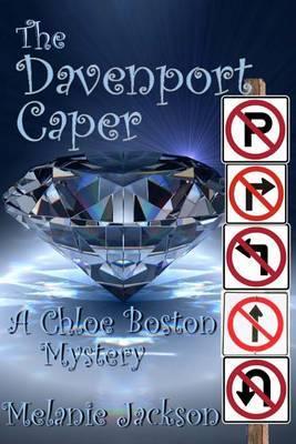 The Davenport Caper: A Chloe Boston Mystery Book 20