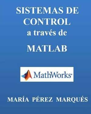 Sistemas de Control a Trav s de MATLAB