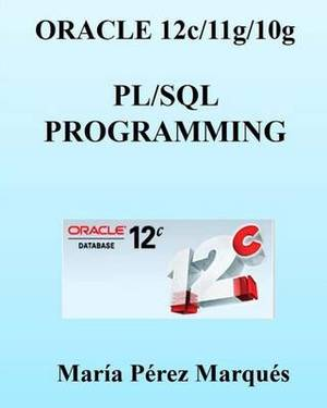 Oracle 12c/11g/10g. PL/SQL Programming