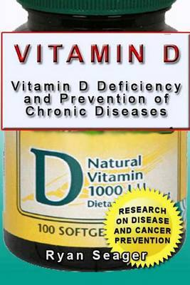 Vitamin D: Vitamin D Deficiency and Prevention of Chronic Diseases