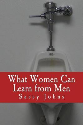 What Women Can Learn from Men: (100 Blank Pages Inside)