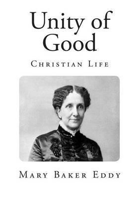 Unity of Good: Christian Life