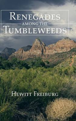 Renegades Among the Tumbleweeds
