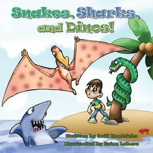 Snakes, Sharks, and Dinos!