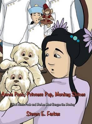Annie Pooh, Princess Pup, Monkey Shines