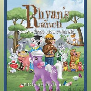 Rhyan's Ranch: Pony Makes New Friends