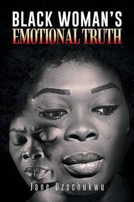 Black Woman's Emotional Truth