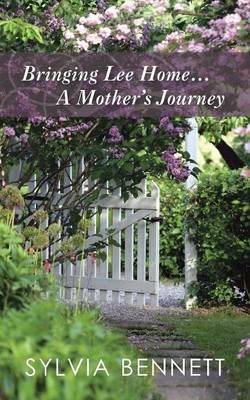 Bringing Lee Home... a Mother's Journey