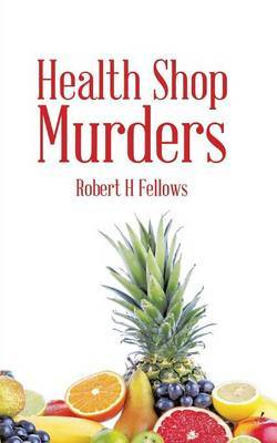 Health Shop Murders