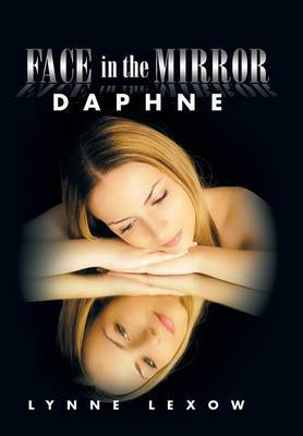Face in the Mirror: Daphne