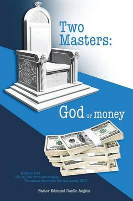 Two Masters: God or Money