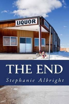 The End: An Apocalyptic Romance