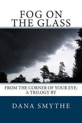 Fog on the Glass