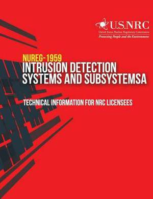 Intrusion Detection Systems and Subsystems: Technical Information for NRC Licensees