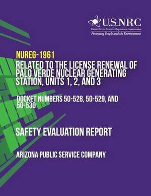 Safety Evaluation Report Related to the License Renewal of Palo Verde Nuclear Generating Station, Units 1, 2, and 3